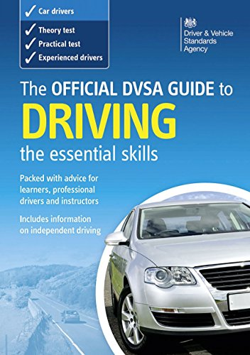 The Official DVSA Guide to Driving: The Essential Skills by Driving Standards Agency (Great Britain) (18-Oct-2010) Paperback