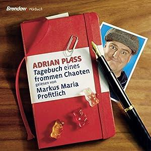 Tagebuch eines frommen Chaoten Hörbuch