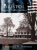 Bristol: Montaup to Poppasquash (Making of America)
