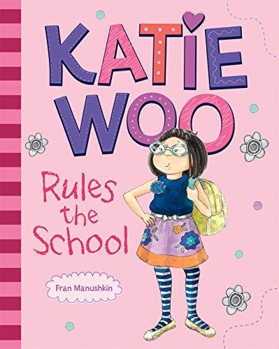 Katie Woo Rules the School]()