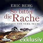 So bitter die Rache | Eric Berg
