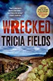Wrecked: A Mystery (Josie Gray Mysteries Book 3)