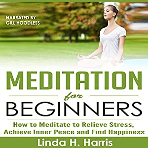 Meditation for Beginners Audiobook