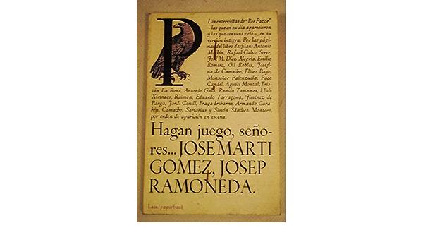 Hagan juego, señores: Amazon.es: MARTÍ GÓMEZ, José RAMONEDA ...