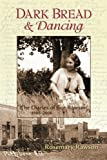 Dark Bread and Dancing: The Diaries of Sue Rawson