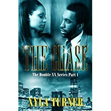The Chase I (Double XX Book 1)
