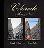 Colorado Then & Now