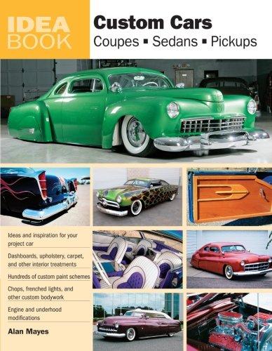 Pick Up Ideas (Custom Cars: Coupes, Sedans, Pickups (Idea)