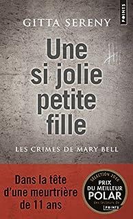 Une si jolie petite fille : les crimes de Mary Bell, Sereny, Gitta