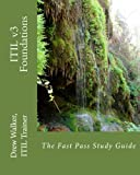 ITIL v3 Foundations: The Fast Pass Study Guide (SecureNinja) (Volume 5)