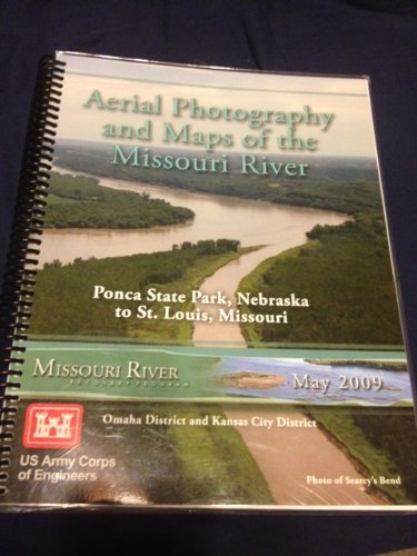 Aerial Photography and Maps of the Missouri River (Aerial Map Photography)