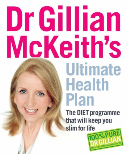 Dr Gillian McKeith's Ultimate Health Plan: The DIET Prog...