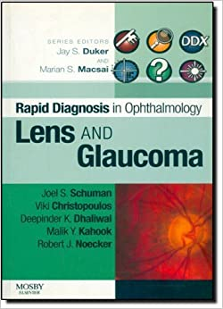 Book Rapid Diagnosis in Ophthalmology Series: Lens and Glaucoma, 1e (Rapid Diagnoses in Ophthalmology) by Joel S. Schuman MD FACS (2007-12-14)