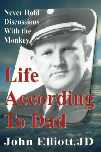 Life According To Dad: Never Hold Discussions With The Monkey