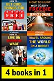 img - for 4 books in 1: How To Get Free Stuff, How To Get Cheap Stuff, How To Travel Cheaply, Frugal Living, Freebie Receiving, Frugal Traveler, Money ... Travel, Budget Planner (How To Be Frugal) book / textbook / text book