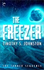 The Freezer (The Tanner Sequence Book 2)