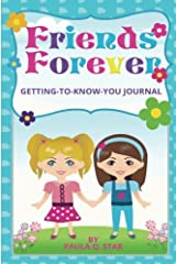 Friends Forever Getting-To-Know-You Journal Paperback