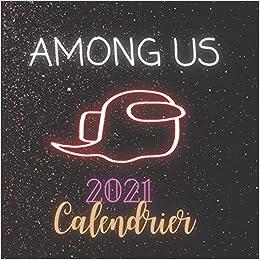Amazon.com: Among Us 2021 Calendrier: Among Us Calendrier mural