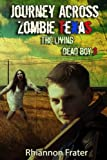 Journey Across Zombie Texas: The Living Dead Boy 3 (Volume 3)