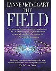 Mctaggart, L: Field: The Quest for the Secret Force of the Universe