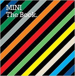 MINI the Book: Peter Wurth: 9783899551808: Amazon com: Books
