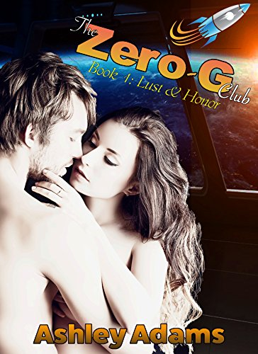 The Zero-G Club: Lust & Honor