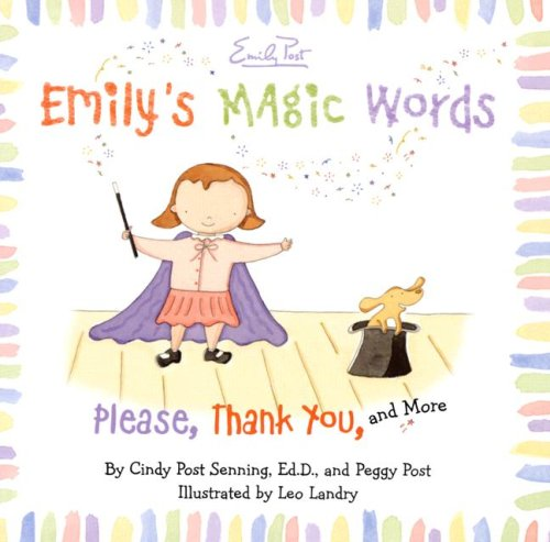 Emily's Magic Words: Please, Thank You, and More PDF