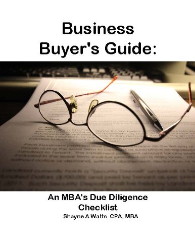 Business Buyer's Guide: An MBA's Due Diligence Checklist