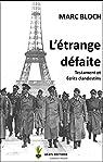 L'étrange défaite / Le testament / Les écrits clandestins par Bloch