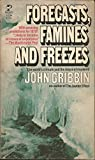 Forecasts, Famines and Freezes, John Gribbin, 0671817949