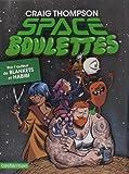 Space boulettes : Version deluxe
