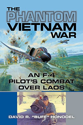 The Phantom Vietnam War: An F-4 Pilot's Combat over Laos (North Texas Military Biography and Memoir Series)