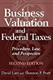 img - for [Business Valuation and Federal Taxes: Procedure, Law and Perspective] [Author: Laro, David] [May, 2011] book / textbook / text book