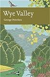 Wye Valley, George Peterken and G.F. Peterken, 0007160682