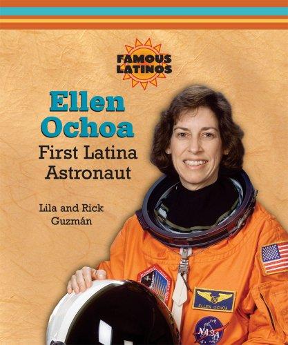 Ellen Ochoa: First Latina Astronaut (Famous Latinos)