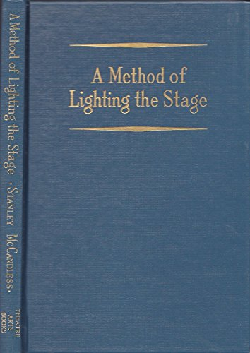 A Method of Lighting the Stage - 515G15zsPrL - A Method of Lighting the Stage