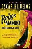 """Los Reyes del Mambo Tocan Canciones de Amor, Ã""""scar Hijuelos, 0060952148"""