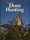 Charley Dickey's Dove Hunting