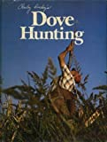 Charley Dickey's Dove Hunting