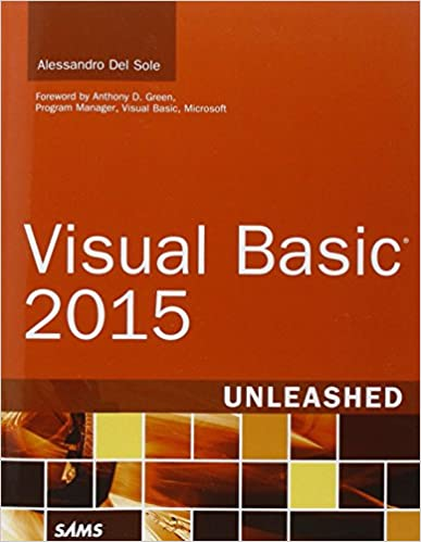 Visual Basic 2015 Unleashed: Alessandro Del Sole