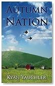 Autumn Nation (Homeostasis Lost) (Volume 2)
