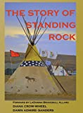 img - for The Story of Standing Rock (Supporting the Planet) book / textbook / text book