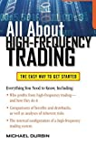 img - for All About High-Frequency Trading (All About Series) by Michael Durbin (2010-08-16) book / textbook / text book