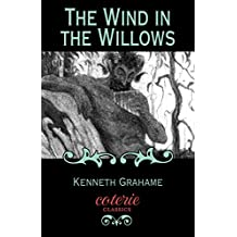 The Wind in the Willows (Coterie Classics)