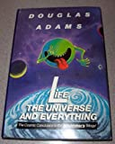 Life, The Universe and Everything: The Cosmic Conclusion to the Hitchhiker's Trilogy!