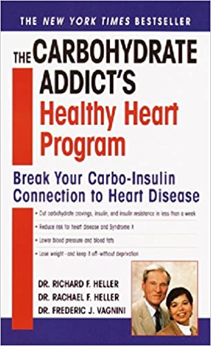 The Carbohydrate Addicts Healthy Heart Program Break Your Carbo