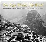 The New World's Old World, May Castleberry, Georgia de Havenon, Kathleen Stewart Howe, Edward Ranney, Martha A. Sandweiss, 0826329713