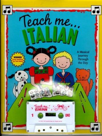 Teach Me Italian: A Musical Journey Through the Day (Teach Me Tapes)