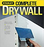 Complete Drywall, Stanley Books Staff, 0696225492