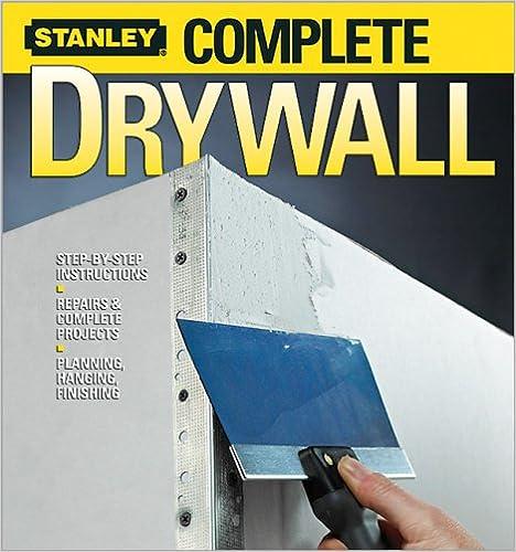 Laden Sie kostenlose Bücher auf dem PC herunter Complete Drywall (Stanley Complete) B00150GHJW PDF RTF